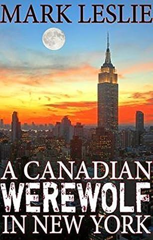 A Canadian Werewolf in New York (Supernatural Battery)