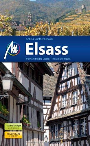 Elsass: Reisehandbuch mit vielen praktischen Tipps.