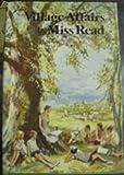 Village Affairs, Miss Read, 0395264820