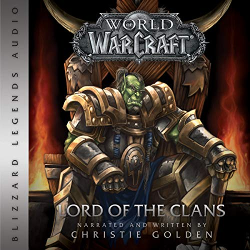 World of Warcraft: Lord of the Clans: Warcraft series, Book 2