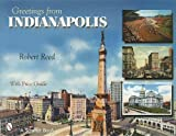 Greetings from Indianapolis, Robert Reed, 0764326295