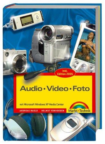 Audio, Video, Foto mit Windows XP Media Center, m. DVD