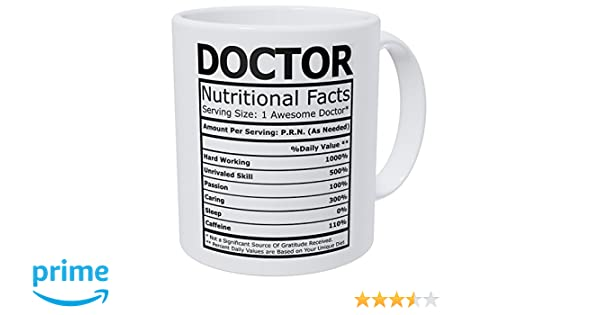 2c5829c8246 Amazon.com: Wampumtuk Doctor Nutritional Facts Nutritional Facts Funny  Coffee Mug 11 Ounces Inspirational And Motivational: Home & Kitchen