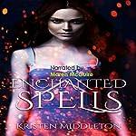 Enchanted Spells: Witches of Bayport, Book 3 | Kristen Middleton,K.L. Middleton