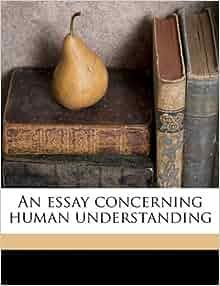 John locke essay concerning human understanding book   chapter       Wikipedia