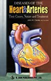 Diseases of the Heart and Arteries, J. H. Clarke, 8170211158