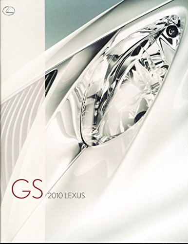 (2010 Lexus GS GS450 GS460 GS450h 22-page Original Car Sales Brochure - Hybrid)