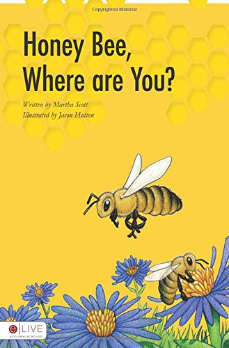 Honey Bee, Where Are You? PDF Text fb2 ebook