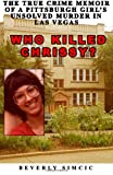Who Killed Chrissy?, Beverly Simcic, 1480023647