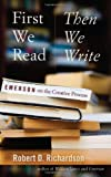 First We Read, Then We Write, Robert D. Richardson, 1587297930