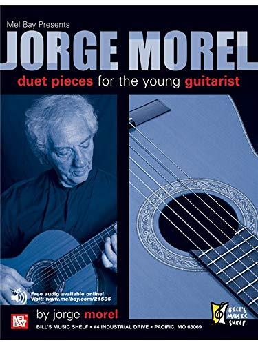 Jorge Morel: Duet Pieces for the Young Guitarist. Partituras para ...