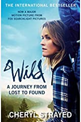 Wild: A Journey from Lost to Found by Cheryl Strayed(2014-07-29) Paperback