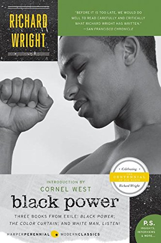 Download Black Power: Three Books from Exile: Black Power; The Color Curtain; and White Man, Listen! ebook