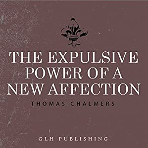The Expulsive Power of a New Affection Audiobook