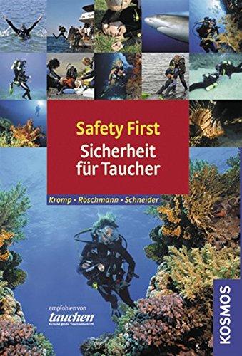 Safety first: Sicherheit für Taucher