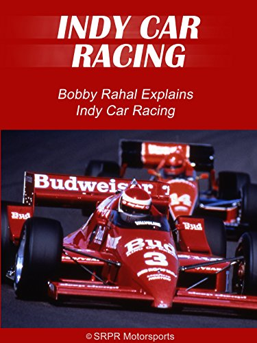 - Bobby Rahal Explains Indy Car Racing