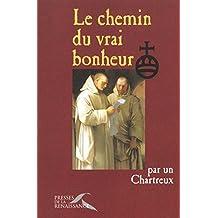 CHEMIN DU VRAI BONHEUR -LE