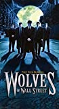 Wolves of Wall Street [VHS]