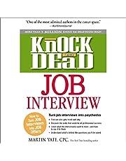 Knock 'Em Dead Job Interview: How to Turn Job Interviews into Paychecks