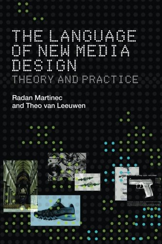The Language of New Media Design: Theory and Practice by Routledge