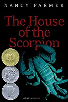 The House of the Scorpion by [Farmer, Nancy]