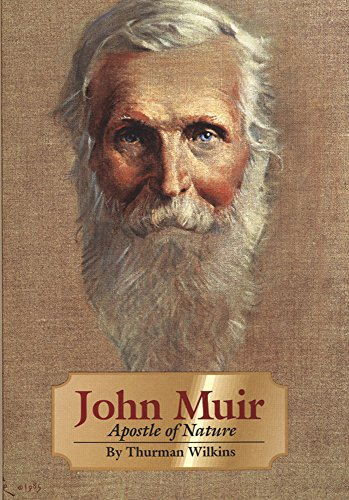 John Muir: Apostle of Nature (The Oklahoma Western Biographies)
