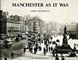 img - for Manchester as it Was: Victorian Street Scenes v. 1 book / textbook / text book