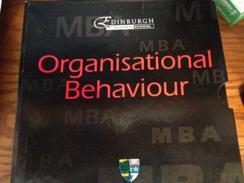 Organisational Behaviour: A Distance Learning Study Programme (Heriot-Watt Business School MBA Series)