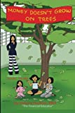 img - for Money Doesn't Grow on Trees book / textbook / text book