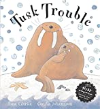 Tusk Trouble