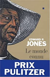 Le monde connu : roman, Jones, Edward P.