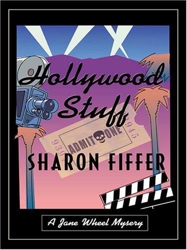 Download Hollywood Stuff: A Jane Wheel Mystery PDF