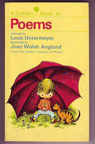 A Golden Book of Poems (The Golden Treasury of Poetry) (There Was A Girl With A Curl)