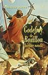 Godefroy de Bouillon : L'héritier maudit par Rappé