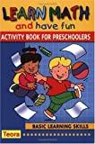 Learn Math and Have Fun: Activity Book for Preschoolers