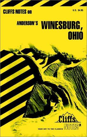 Winesburg, Ohio, (Cliffs notes)