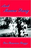 And Mama Sang, Lois Simmons Skaggs, 1420821598