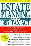 Estate Planning after the 1997 Tax Act, Martin M. Shenkman, 0471252158