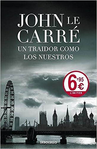 Un traidor como los nuestros (CAMPAÑAS): Amazon.es: Carre,John Le ...