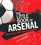 The Little Book of Arsenal, Nick Callow and Neil Martin, 1847326803