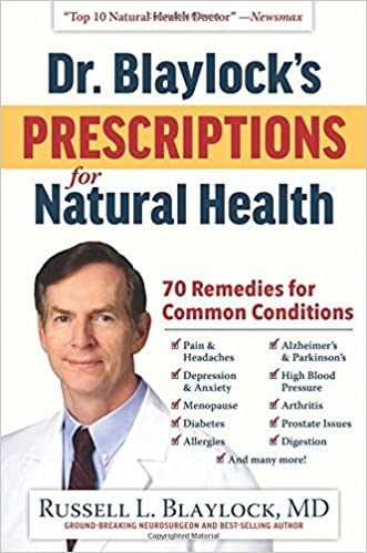 Dr. Blaylock's Natural Health Book