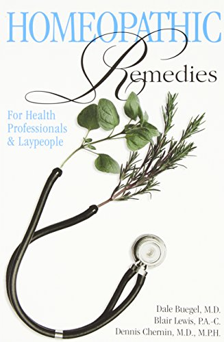 Homeopathic Remedies  For Health Professionals And Laypeople
