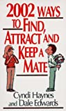 img - for 2002 Ways to Find, Attract and Keep a Mate book / textbook / text book