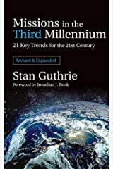 Missions in the Third Millennium: 21 Key Trends for the 21st Century  Revised Ed. Paperback