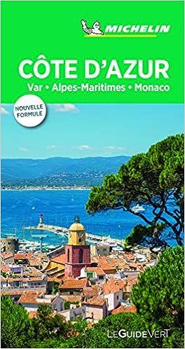 Côte dAzur, Monaco Le Guide Vert La Guía Verde Michelin: Amazon.es: MICHELIN: Libros en idiomas extranjeros