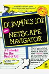 Dummies 101: Netscape Navigator (For Dummies) Paperback