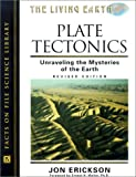 img - for Plate Tectonics: Unraveling the Mysteries of the Earth (Living Earth) book / textbook / text book