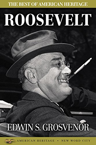 The Best of American Heritage: Roosevelt