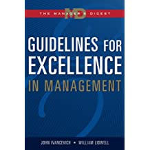Guidelines for Excellence in Management: The Manager's Digest