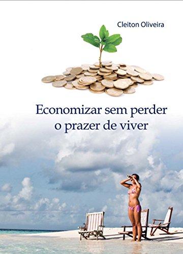 Economizar sem Perder o Prazer de Viver